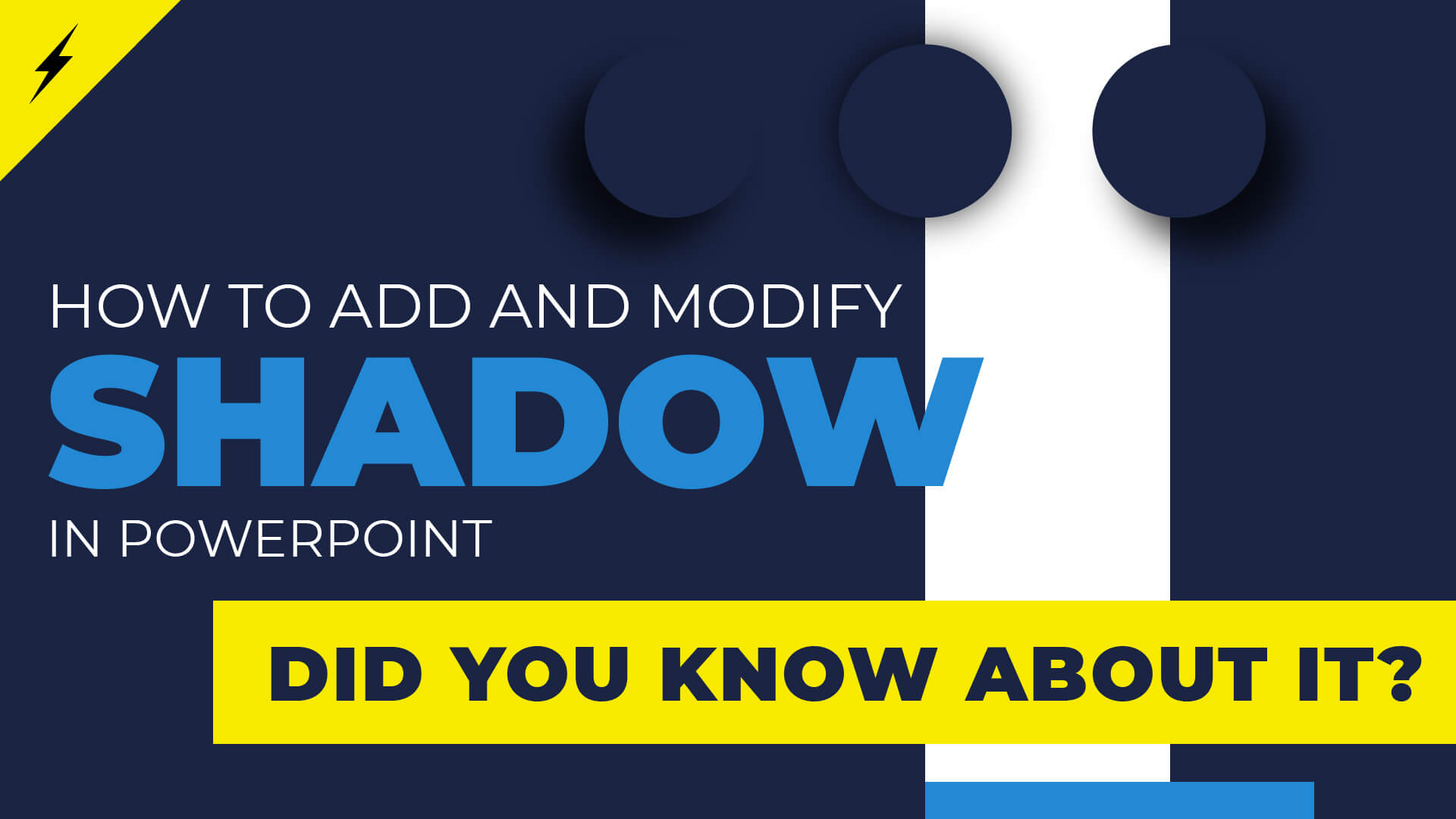 SHADOW in PowerPoint